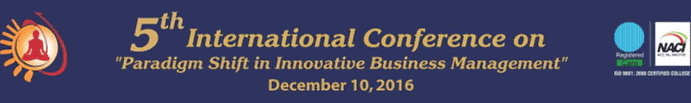 The 5th International Conference on Paradigm Shift in Innovative Business Management